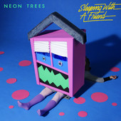 Neon Trees - Sleeping With a Friend artwork